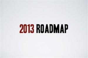 2013 Roadmap