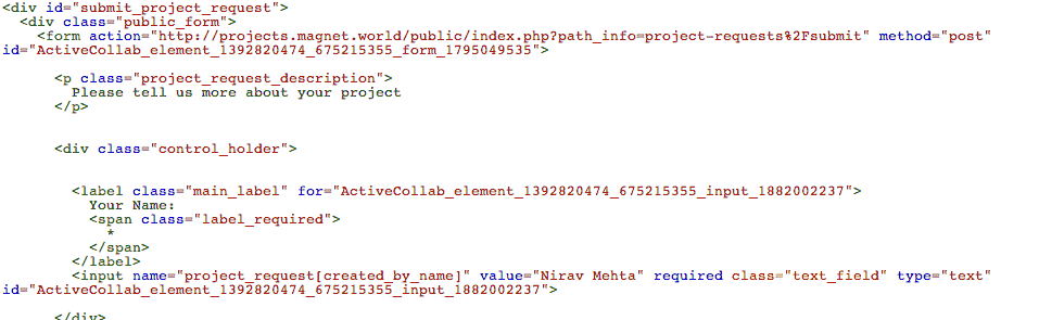"Copy HTML code from Public Project Request form and paste it to your site - make sure to keep form and input fields intact. You can skip the ""id""s, and will need to point URL to your own"