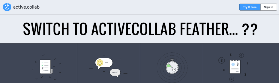 Should you switch to activeCollab Feather